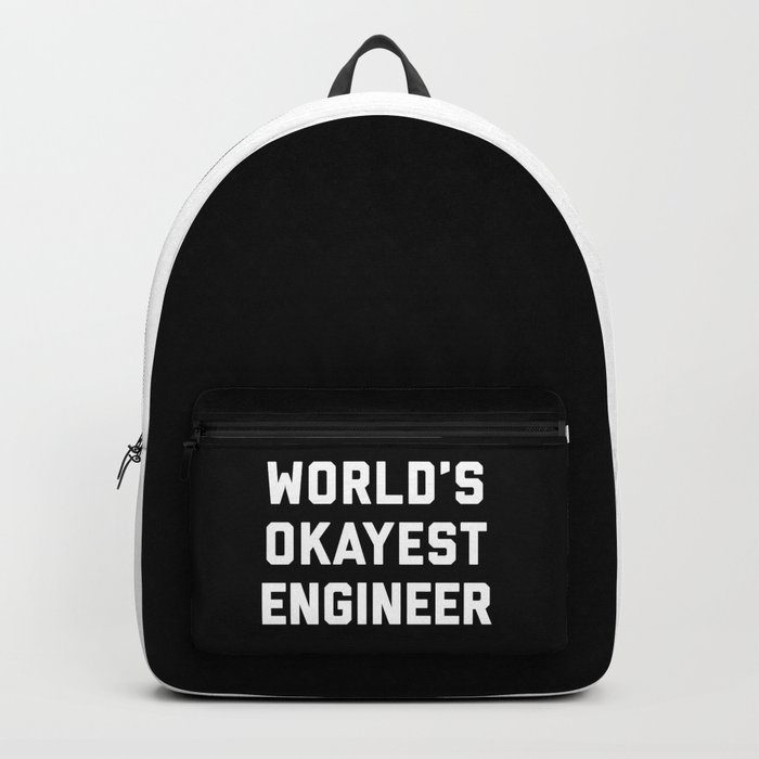 World's Okayest Engineer Funny Quote Rucksack