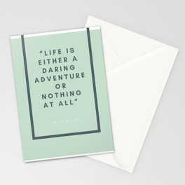 Life is Either A Daring Adventure Or Nothing At All - Helen Keller Stationery Cards