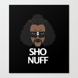 sho nuff - limited edition Canvas Print