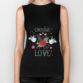 Choose Love Biker Tank