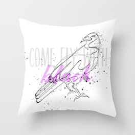 Come fly Throw Pillow