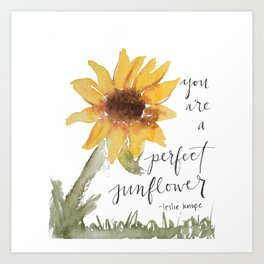 you perfect sunflower Art Print