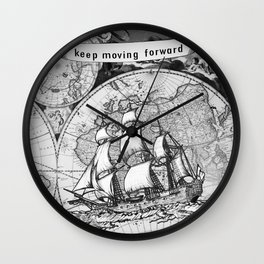 ship on a background map . black and white . keep moving forward Wall Clock