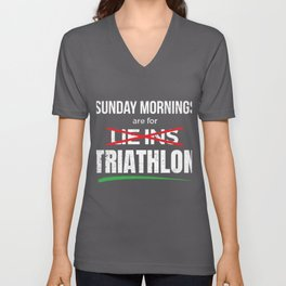 Sunday Mornings are For Triathlon Funny Triathlete product Unisex V-Neck