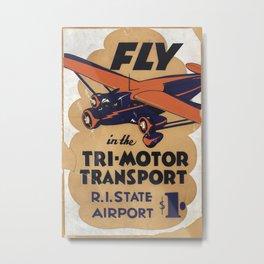 Tri Motor Transport Vintage Travel Poster Metal Print