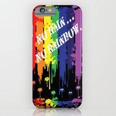 No rain no rainbow Slim Case iPhone 6s