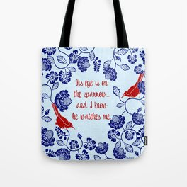 His Eye is On The Sparrow Blue and Red Tote Bag