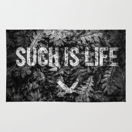 Such is Life Rug