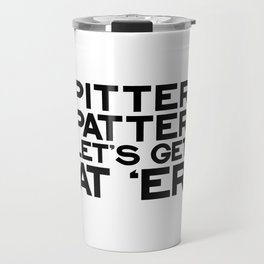 PITTER PATTER Travel Mug