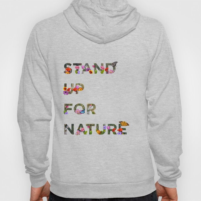 Stand Up For Nature Hoody
