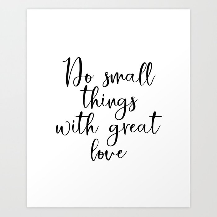 Do Small Things With Great Love Printable Wall Art Minimalist Decor Farmhouse Ins Print By Lovelyprints