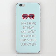 DON'T BREAK MY HEART iPhone & iPod Skin