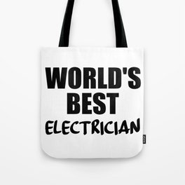 electrician best in the world Tote Bag