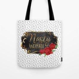 Nasty Woman - Roses & Gold Tote Bag