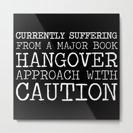 Book Hangover (Inverted) Metal Print