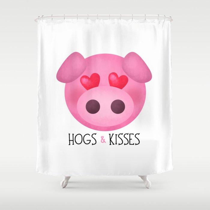 Hogs & Kisses Shower Curtain