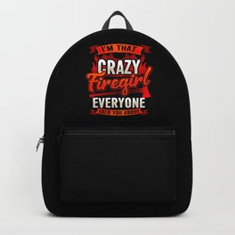 Crazy Firegirl - Firewoman Fire Department Heroine Backpack
