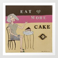 cake Art Prints featuring Cake by Patty Haberman