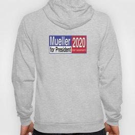 Mueller For President 2020 Hoody