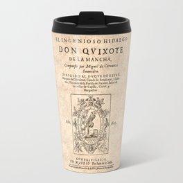 Cervantes. Don Quijote, 1605. Travel Mug