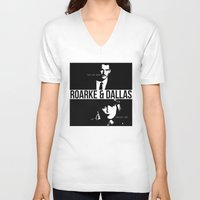dallas V-neck T-shirts featuring Roarke & Dallas by whatthefawkes