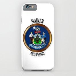Maine Proud Flag Button iPhone Case