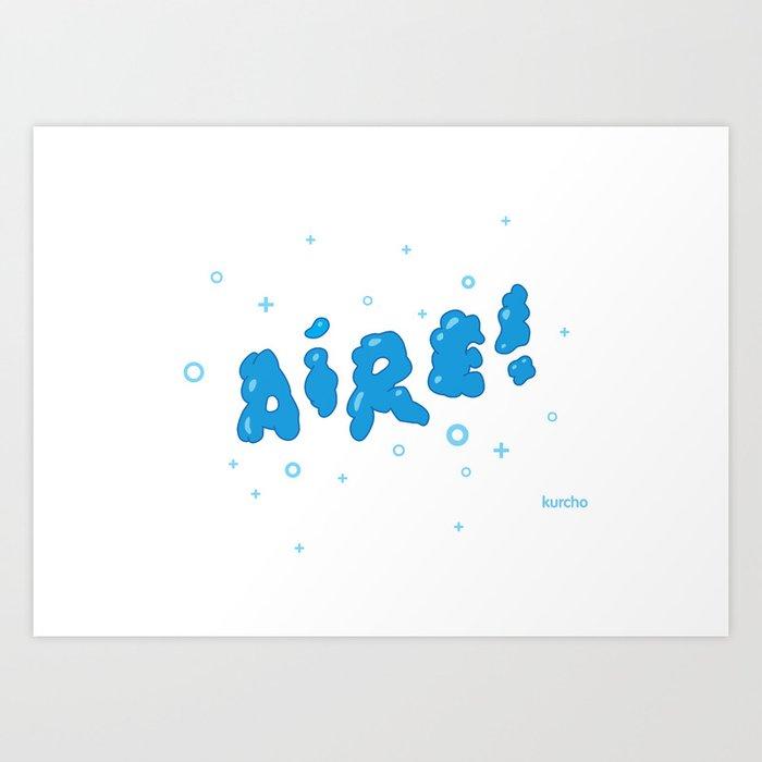 Aire! Art Print