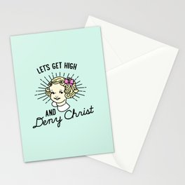 Let's Get High and Deny Christ Stationery Cards