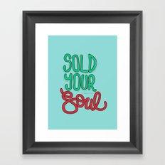 Sold Your Soul Framed Art Print