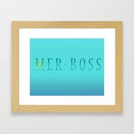 Mer-BOSS Framed Art Print