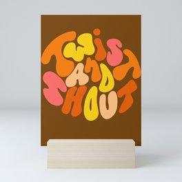 Twist and Shout Mini Art Print