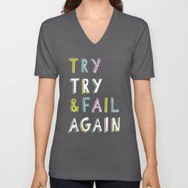 Try & Fail, Try Again Unisex V-Neck