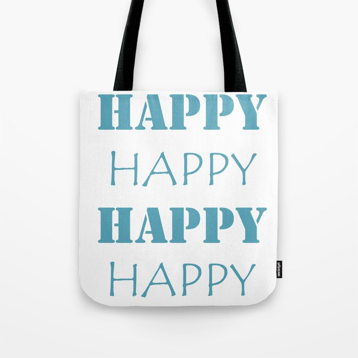 Happy, Happy Tote Bag