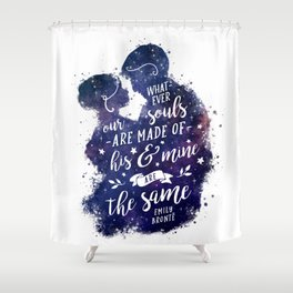 Whatever our souls Shower Curtain