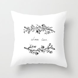 Choose Love (and Flowers) Throw Pillow
