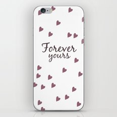 Forever Yours iPhone & iPod Skin