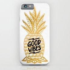Good Vibes Ananas Slim Case iPhone 6s