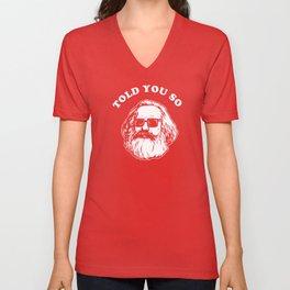 Karl Marx Told You So Unisex V-Neck