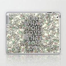 Do What You Love Laptop & iPad Skin