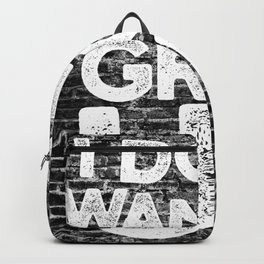 I don't wanna grow up Backpack