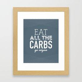 Eat All The Carbs Framed Art Print