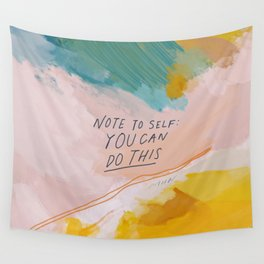 Note To Self: You Can Do This Wall Tapestry