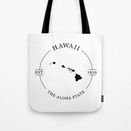 Hawaii - The Aloha State Tote Bag