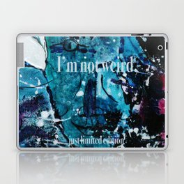 I am not weird... Laptop & iPad Skin