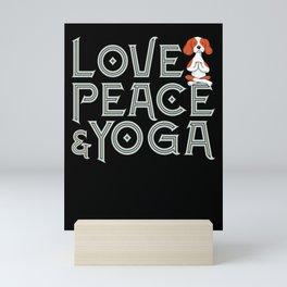 Love, Peace & Yoga for Yogi and dog Lover Mini Art Print