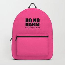 Do no harm qoute Backpack