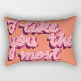 I like you the most, Hand Lettered, Happy Valentine's Day Rectangular Pillow