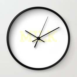 Always craving for milk? Wear them anytime! Grab this funny yet unique tee design! Wall Clock