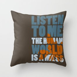 Is a mess Throw Pillow
