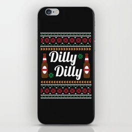 Dilly Dilly Beer Ugly Shirt iPhone Skin